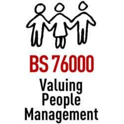 BS 76000 Valuing People Management